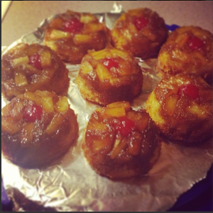 Mini Pineapple Upside Down Cakes. They were good, if I do say so myself...